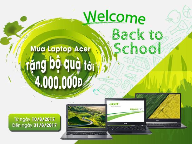 ACER BACK TO SCHOOL - NHẬN NGAY QUÀ KHỦNG