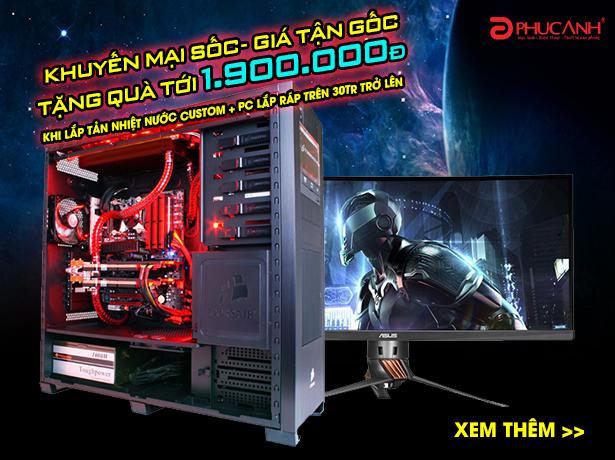 BUILD PC TẢN NHIỆT NƯỚC NHẬN QUÀ HẤP DẪN